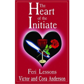 Heart of the Initiate: Feri Lessons