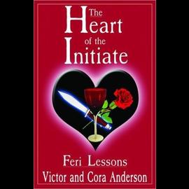 Ingram Book Distributors Heart of the Initiate: Feri Lessons