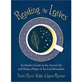 Reading the Leaves by Sandra Mariah Wright & Leanne Marrama *SIGNED*