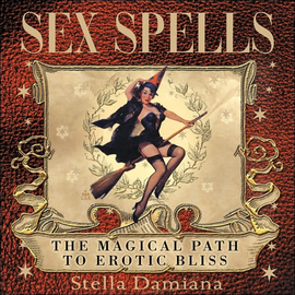 Llewellyn Worldwide Sex Spells: The Magical Path to Erotic Bliss