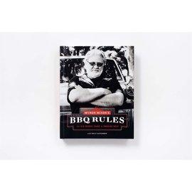 MYRON MIXONS BBQ RULES