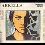 ARKELLS MORNING REPORT(LP DLX)
