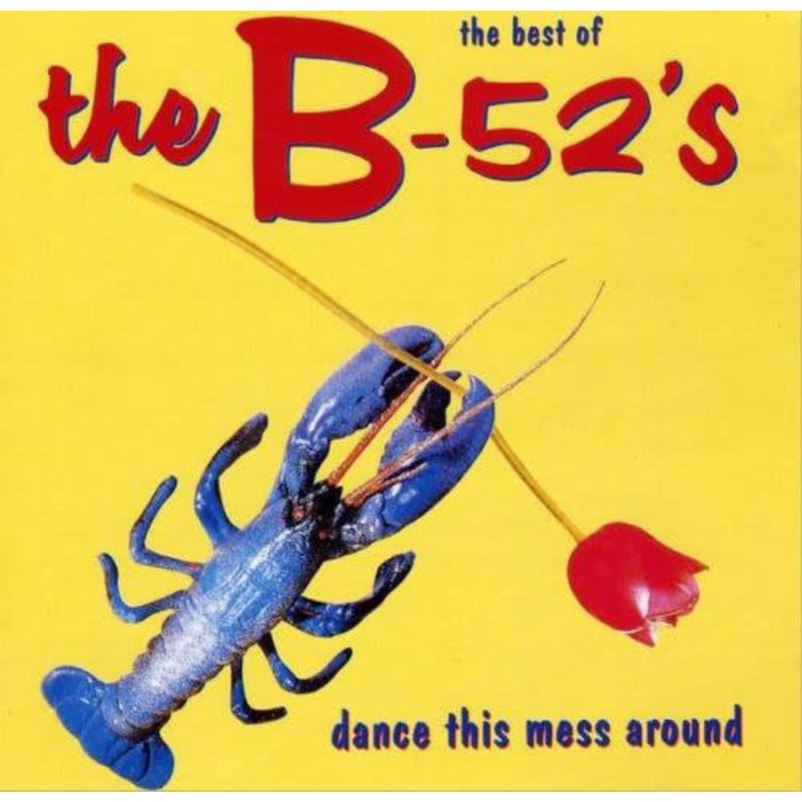 THE B-52'S DANCE THIS MESS AROUND (BEST OF)