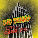 BAD BRAINS LIVE AT CBGB (SPECIAL EDITION VINYL)