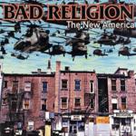 BAD RELIGION THE NEW AMERICA (2018 REMASTER) (LP)