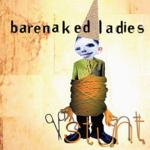 BARENAKED LADIES  STUNT (20TH ANNIVERSARY)(2LP)