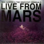 BEN HARPER & THE INNOCENT CRIMINALS LIVE FROM MARS (180 GRAM - LIMITED EDITION)