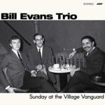 BILL EVANS SUNDAY AT THE VILLAGE VANGUARD