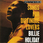 BILLIE HOLIDAY SONGS FOR DISTINGUE LOVERS (LP)
