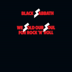 BLACK SABBATH WE SOLD OUR SOUL FOR ROCK N' ROLL