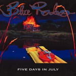 BLUE RODEO FIVE DAYS IN JULY (2LP)