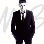 MICHAEL BUBLE IT'S TIME