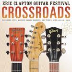 ERIC CLAPTON CROSSROADS GUITAR FESTIVAL 2013 (VINYL)