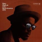 GARY CLARK JR. LIVE NORTH AMERICA 2016 (2LP)