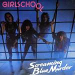 GIRLSCHOOL SCREAMING BLUE MURDER