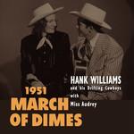 HANK WILLIAMS RSD 2020 - MARCH OF DIMES (LP)