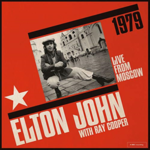 ELTON JOHN LIVE FROM MOSCOW (2LP)