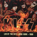 KISS LIVE AT THE RITZ, NEW YORK