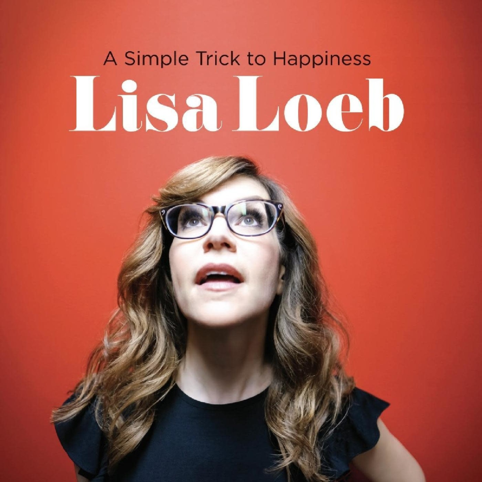 LISA LOEB A SIMPLE TRICK TO HAPPINESS