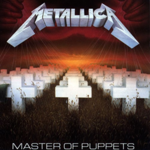 METALLICA MASTER OF PUPPETS (REMASTERED)