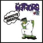 THE METEORS MONKEY'S BREATH