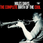 MILES DAVIS THE COMPLETE BIRTH OF THE COOL (2LP)