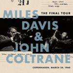 MILES DAVIS THE FINAL TOUR: COPENHAGEN, MARCH 24, 1960