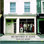 MUMFORD & SONS SIGH NO MORE