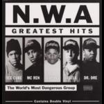 N.W.A. N.W.A. GREATEST HITS