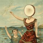 NEUTRAL MILK HOTEL IN THE AEROPLANE OVER THE SEAS