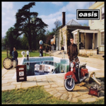 OASIS BE HERE NOW (REMASTERED)