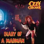 OZZY OSBOURNE DIARY OF A MADMAN (30th ANNIVERSARY VINYL EDITION)