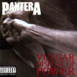 PANTERA VULGAR DISPLAY OF POWER (180-GRAM 2LPS)