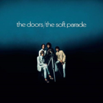 THE DOORS THE SOFT PARADE (50TH ANNIVERSARY DELUXE EDITION) (1 LP)
