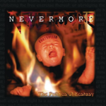 NEVERMORE THE POLITICS OF ECSTACY