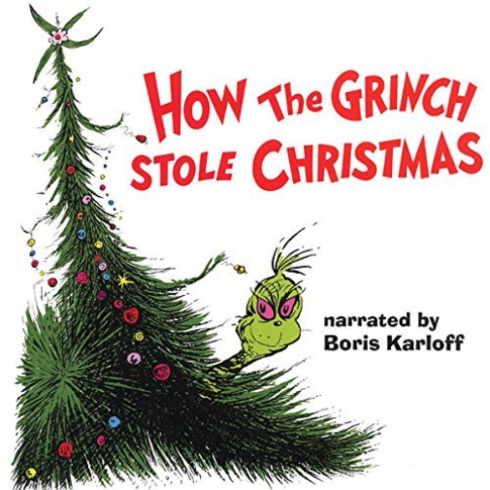 DR. SEUSS HOW THE GRINCH STOLE CHRISTMAS (NARRATED BY BORIS KARLOFF, GRINCH GREEN VINYL)