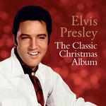 ELVIS PRESLEY THE CLASSIC CHRISTMAS ALBUM