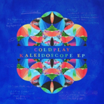 COLDPLAY KALEIDOSCOPE EP (COLOURED VINYL + POSTER)