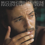 BRUCE SPRINGSTEEN & THE E STREET BAND THE WILD, THE INNOCENT AND THE E STREET SHUFFLE  LP