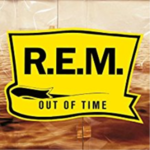 R.E.M. OUT OF TIME 25TH ANNIVESARY EDITION  REMASTERED