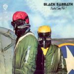 BLACK SABBATH NEVER SAY DIE! LTD EDITION GREY LP - 2012 RM