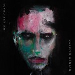 MARILYN MANSON WE ARE CHAOS (LP)