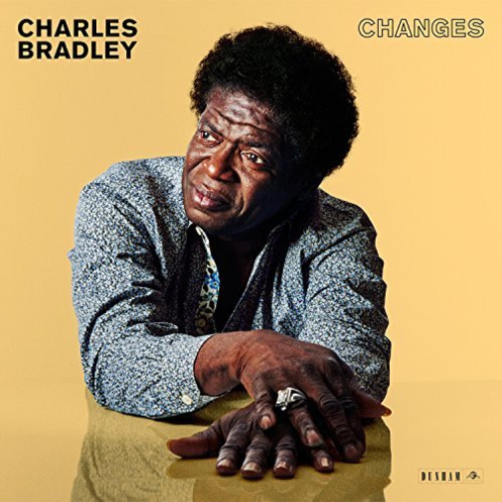 CHARLES BRADLEY CHANGES