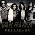 VAN HALEN HURRICANE - MARYLAND BROADCAST 1982 1.0