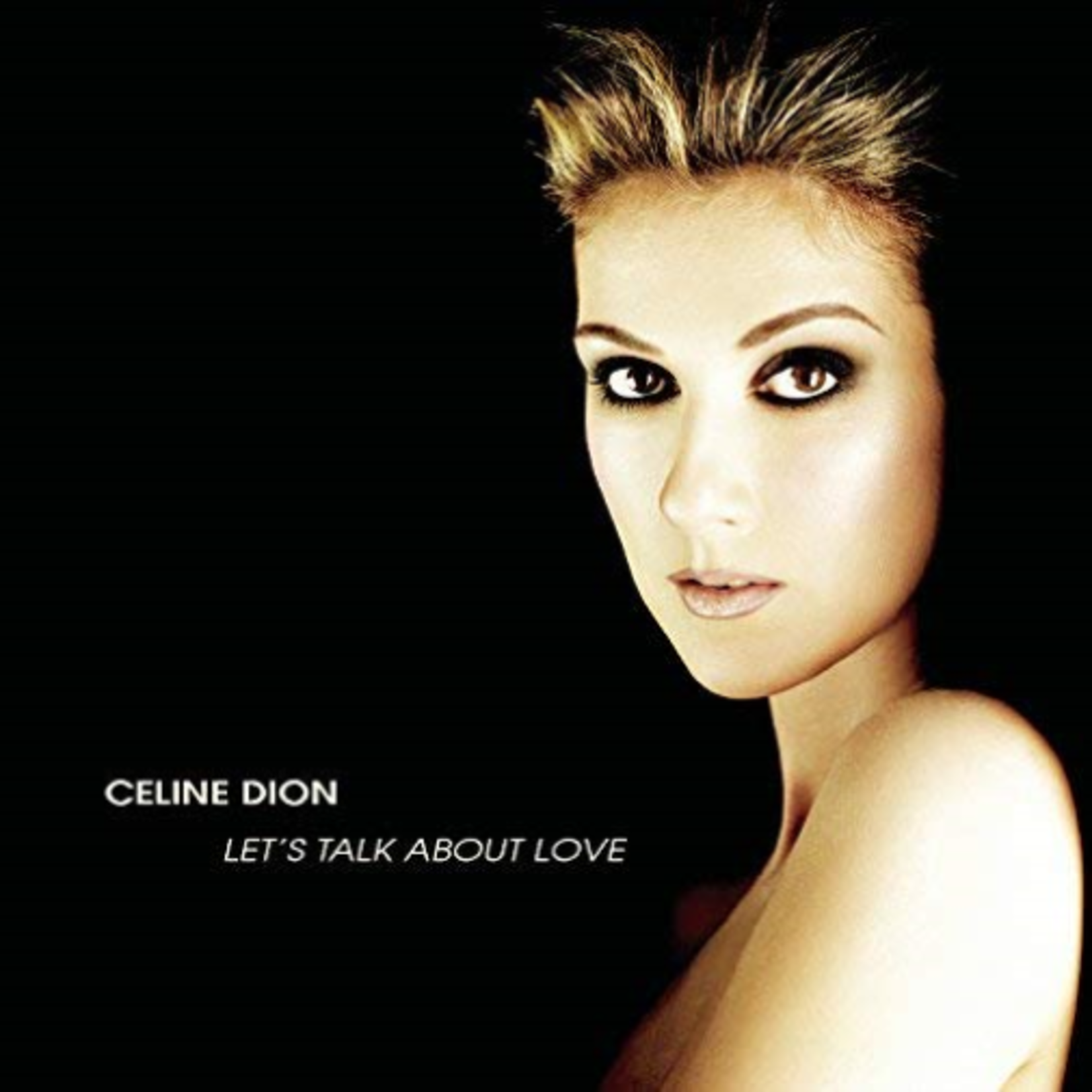 CELINE DION LET'S TALK ABOUT LOVE