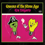QUEENS OF THE STONE AGE ERA VULGARIS (LP)