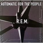R.E.M. AUTOMATIC FOR THE PEOPLE (25th ANNIVERSARY VINYL)
