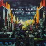 SKINNY PUPPY LAST RIGHTS  LP