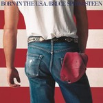 BRUCE SPRINGSTEEN & THE E STREET BAND BORN IN THE U.S.A. (REMASTERED)