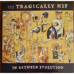 TRAGICALLY HIP IN BETWEEN EVOLUTION